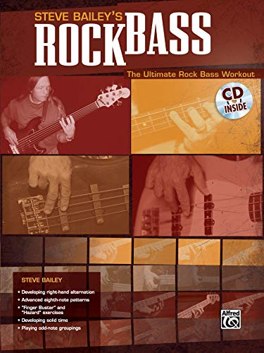 Steve Bailey's Rock Bass: The Ultimate Rock Bass Workout (Book & CD) from Alfred Music