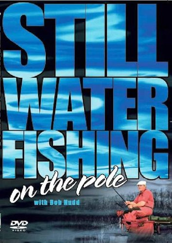 Still Water On The Pole With Bob Nudd [DVD] from Duke Video