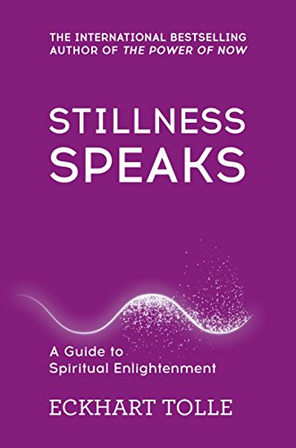 Stillness Speaks: Whispers of Now (The Power of Now) from Hodder & Stoughton General Division