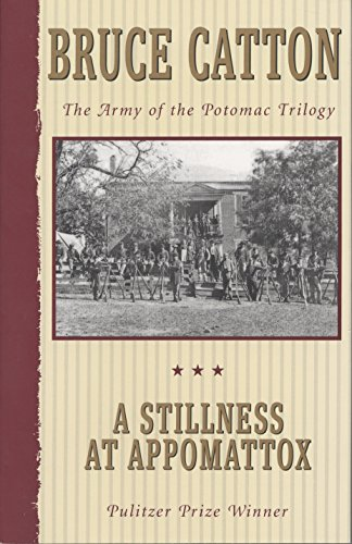 Stillness at Appomattox from Bantam Doubleday Dell Publishing Group