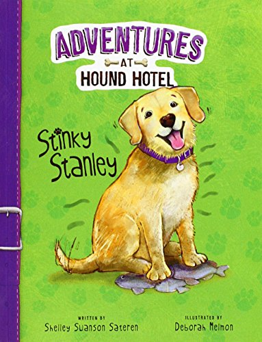 Stinky Stanley (Adventures at Hound Hotel: Adventures at Hound Hotel) from Raintree