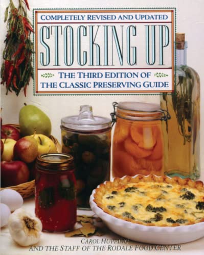 Stocking up: America's Classic Preserving Guide IC Preserving Guide, Completely Revised and Updated from Atria Books