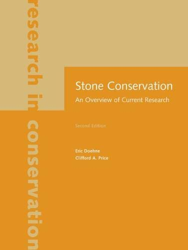 Stone Conservation - An Overview of Current Research (Research in Conservation) from Getty Publications