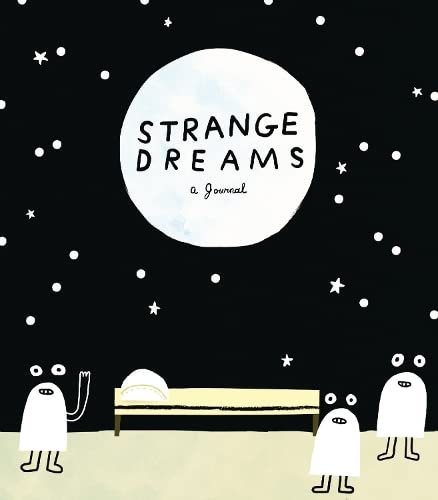 Strange Dreams: a Journal from Chronicle Books