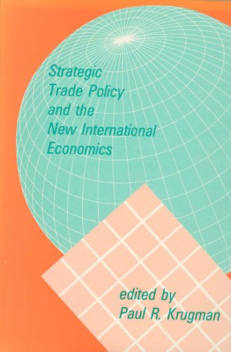 Strategic Trade Policy and the New International Economics (MIT Press) from MIT Press