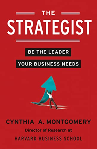 Strategist Pb: Be the Leader Your Business Needs from HarperCollins Publishers
