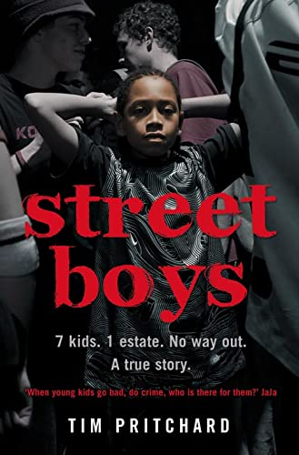 Street Boys: 7 Kids. 1 Estate. No Way Out. A True Story. from Harper Element