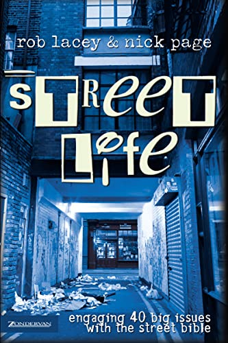 Street Life: Engaging 40 Big Issues with the Street Bible from Zondervan