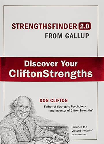 Strengthsfinder 2.0: A New and Upgraded Edition of the Online Test from Gallup's Now Discover Your Strengths from Gallup Press