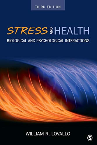 Stress and Health: Biological and Psychological Interactions from SAGE Publications, Inc