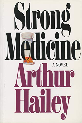 Strong Medicine: A Novel from DDay Gen Adult