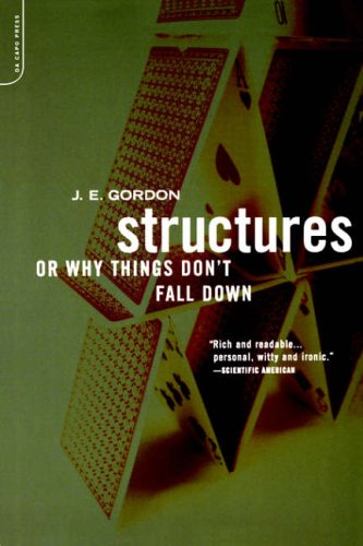 Structures: Or Why Things Don't Fall Down from DaCapo Press