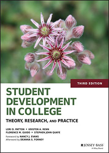 Student Development in College: Theory, Research, and Practice from Jossey-Bass