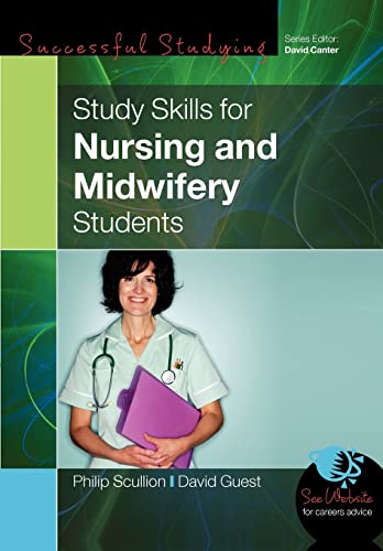 Study Skills For Nursing And Midwifery Students from Open University Press