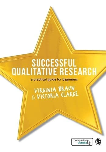 Successful Qualitative Research: A Practical Guide For Beginners from Sage Publications Ltd