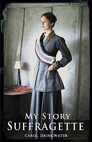 Suffragette (My Story) from Scholastic