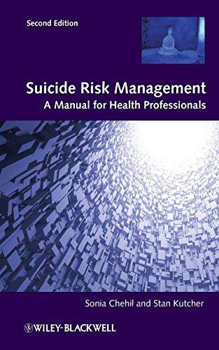 Suicide Risk Management 2e from Wiley-Blackwell
