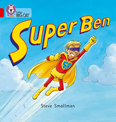 Super Ben: Band 02B/Red B (Collins Big Cat) from Collins