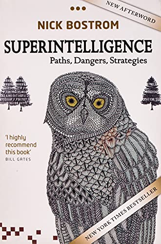 Superintelligence: Paths, Dangers, Strategies from Oxford University Press