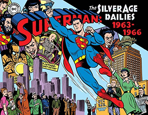 Superman The Silver Age Newspaper Dailies Volume 3: 1963–1966 (Superman Silver Age Newspaper Dailies Hc) from IDW