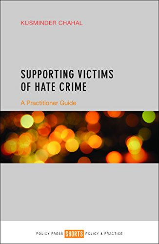 Supporting victims of hate crime: A practitioner guide from Policy Press