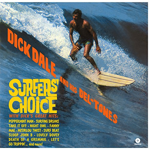 Surfers' Choice (180g) [VINYL]