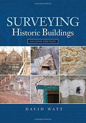 Surveying Historic Buildings from Donhead Publishing