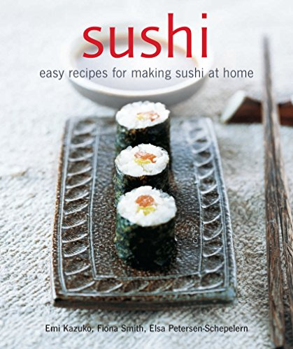 Sushi: Easy recipes for making sushi at home from Ryland Peters & Small
