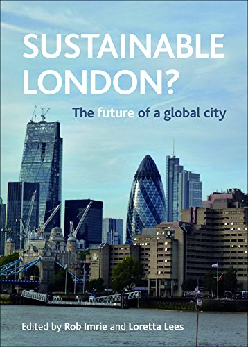Sustainable London?: The Future of a Global City from Policy Press