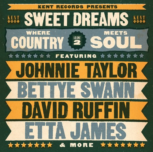 Sweet Dreams: Where Country Meets Soul Vol 2