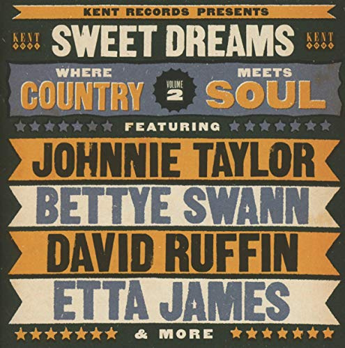 Sweet Dreams: Where Country Meets Soul Vol 2 from KENT