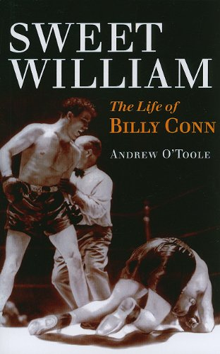 Sweet William: The Life of Billy Conn (Sport and Society) from University of Illinois Press