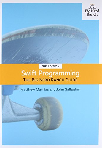 Swift Programming: The Big Nerd Ranch Guide (Big Nerd Ranch Guides) from Big Nerd Ranch Guides