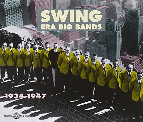 Swing Era Big Bands 1934-1947