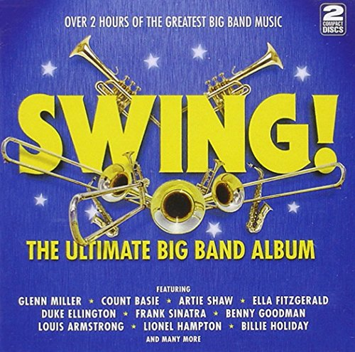 Swing! The Ultimate Big Band Album from SH123