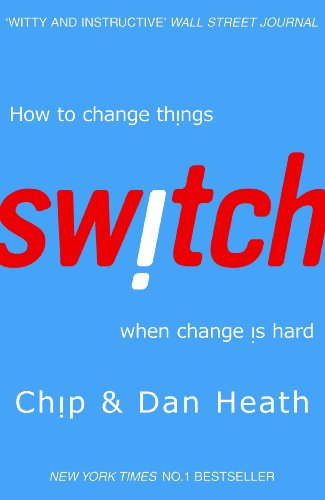Switch: How to change things when change is hard from Random House Business