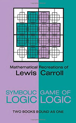 Symbolic Logic (Dover Recreational Math) from Dover Publications Inc.