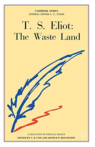 T.S. Eliot: The Waste Land (Casebooks Series) from Palgrave