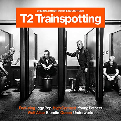 T2 Trainspotting: Original Motion Picture Soundtrack from POLYDOR