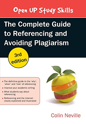 THE COMPLETE GUIDE TO REFERENCING AND AVOIDING PLAGIARISM from Open University Press