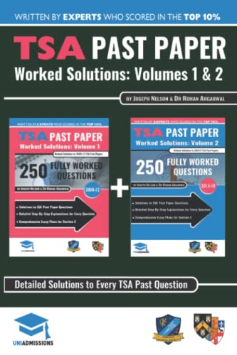 TSA Past Paper Worked Solutions: 2008-2016, Fully worked answers to 450+ Questions, Detailed Essay Plans, Thinking Skills Assessment Cambridge & TSA Past paper Question + Essay UniAdmissions from RAR Medical Services