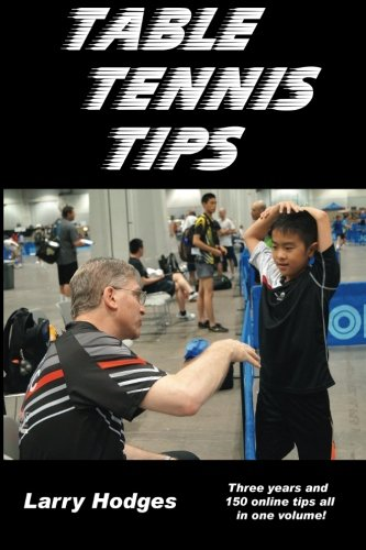 Table Tennis Tips: 2011-2013 from Createspace