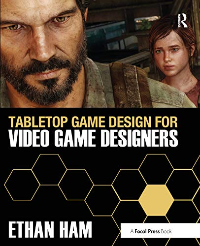 Tabletop Game Design for Video Game Designers from Routledge