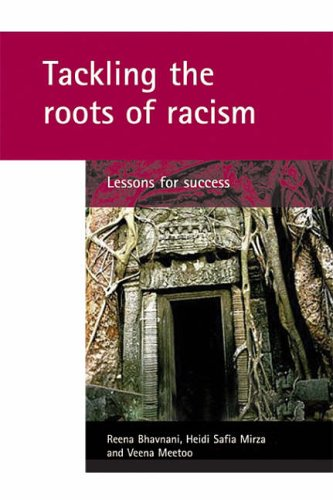 Tackling the roots of racism: Lessons for success (Policy Press Publications (All Titles as Published)) from Policy Press