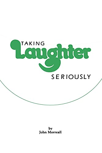 Taking Laughter Seriously from State University of New York Press