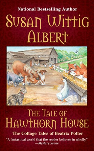 Tale of Hawthorne House: 4 (Cottage Tales of Beatrix P) from Berkley Books