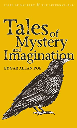 Tales of Mystery and Imagination (Tales of Mystery & The Supernatural) from Wordsworth Editions Ltd