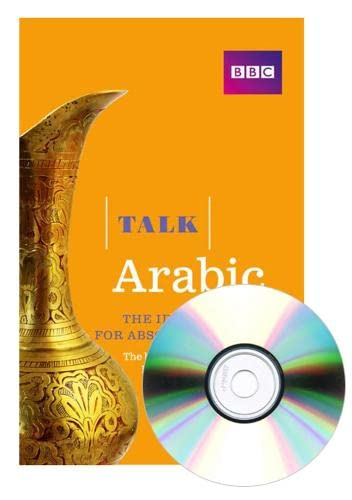 Talk Arabic(Book/CD Pack): The ideal Arabic course for absolute beginners from BBC Active