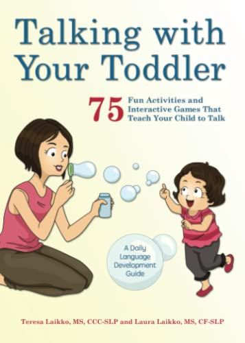 Talking with Your Toddler: 75 Fun Activities and Interactive Games that Teach Your Child to Talk from KLO80