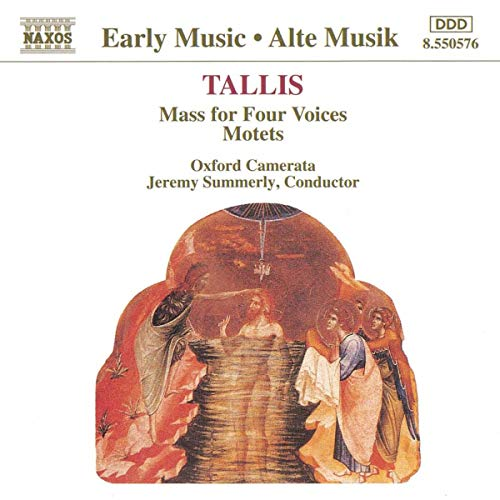 Tallis: Mass for Four Voices; Motets /Oxford Camerata · Summerly from NAXOS